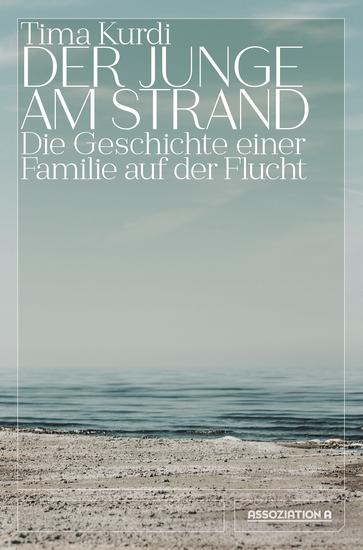 Der Junge am Strand - Die Geschichte einer Familie auf der Flucht - cover