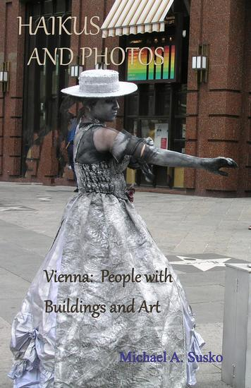Haikus and Photos: Vienna: People with Buildings and Art - cover