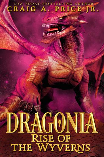 Dragonia: Rise of the Wyverns - Dragonia Empire #1 - cover