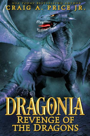 Dragonia: Revenge of the Dragons - Dragonia Empire #2 - cover