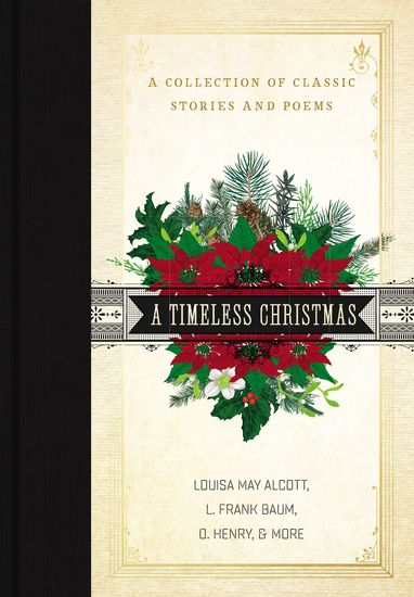 A Timeless Christmas - A Collection of Classic Stories and Poems - cover