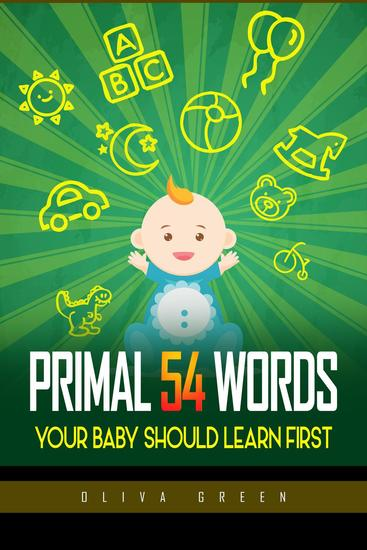 Primal 54 Words Your Baby Should Learn First - cover