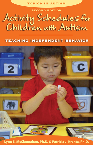 Activity Schedules for Children with Autism Second Edition - Teaching Independent Behavior - cover