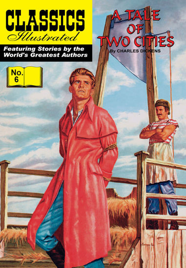 Tale of Two Cities (with panel zoom) 			 - Classics Illustrated - cover