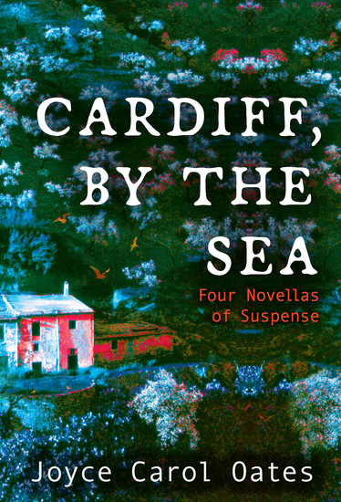 Cardiff by the Sea - Four Novellas of Suspense - cover