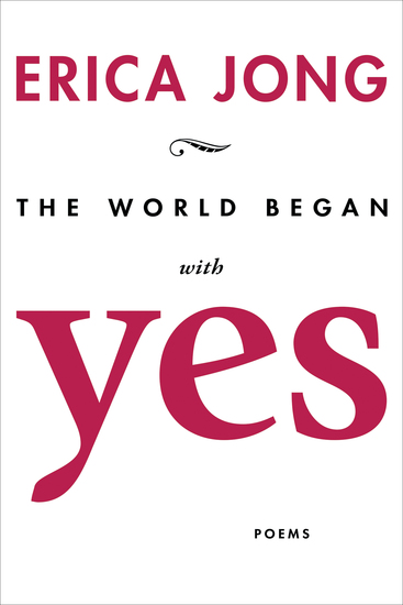 The World Began with Yes - Poems - cover