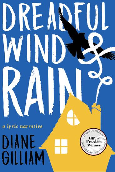 Dreadful Wind & Rain - A Lyric Narrative - cover