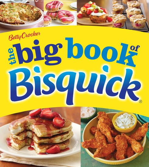 Betty Crocker: The Big Book of Bisquick - cover