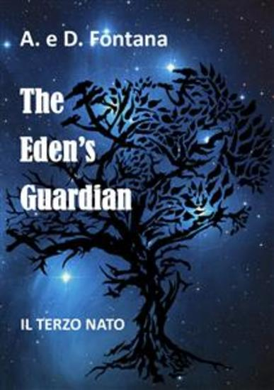 The Eden's Guardian - Il Terzo Nato - cover