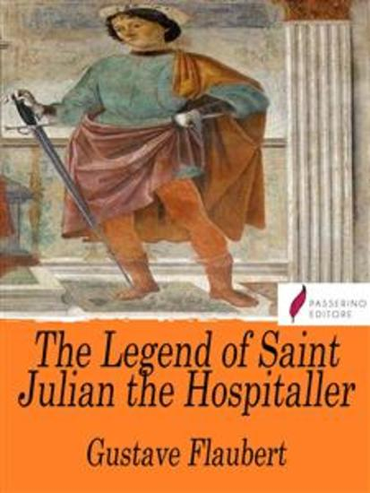 The Legend of Saint Julian the Hospitaller - cover