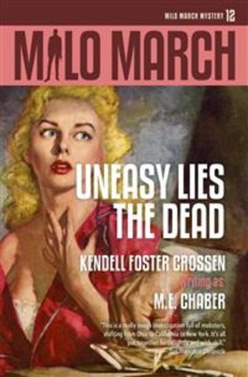 Milo March #12 - Uneasy Lies the Dead - cover