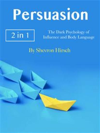 Persuasion - The Dark Psychology of Influence and Body Language - cover