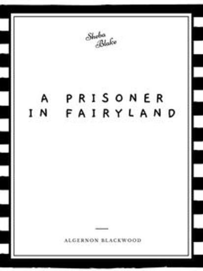 A Prisoner in Fairyland - cover