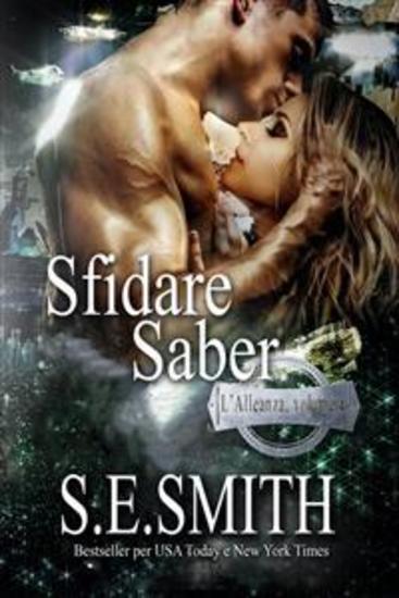 Sfidare Saber - L'Alleanza volume 4 - cover