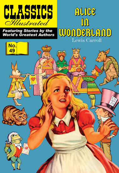 Alice in Wonderland (with panel zoom) 			 - Classics Illustrated - cover