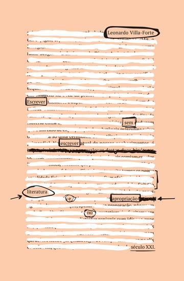 Escrever sem escrever - literatura e apropriação no século XXI - cover