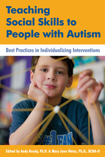Teaching Social Skills to People with Autism - Best Practices in Individualizing Interventions - cover