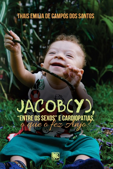 "Jacob(y) ""entre os sexos"" e cardiopatias o que o fez Anjo? - cover"