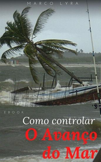 Como controlar o avanço do mar - cover