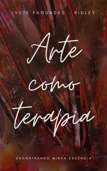 Arte como terapia - Encontrando minha essência - cover