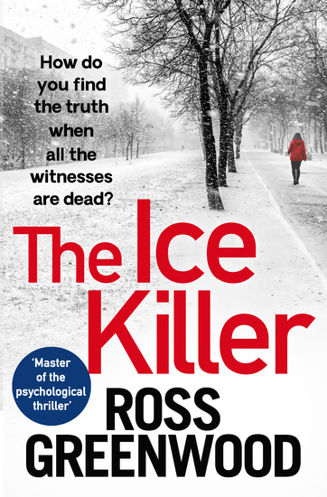 The Ice Killer - A gripping chilling crime thriller that you won't be able to put down - cover