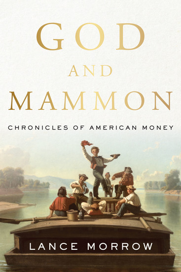 God and Mammon - Chronicles of American Money - cover