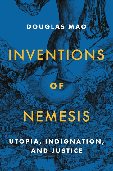 Inventions of Nemesis - Utopia Indignation and Justice - cover