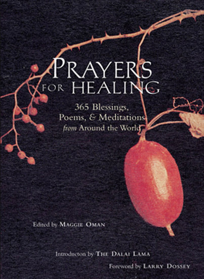 Prayers for Healing - 365 Blessings Poems & Meditations from Around the World (Meditations for Healing for Readers of Earth Prayers or Praying Through It) - cover