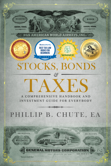 Stocks Bonds & Taxes - A Comprehensive Handbook and Investment Guide for Everybody - cover