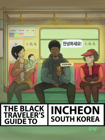 The Black Traveler's Guide To Incheon South Korea - cover