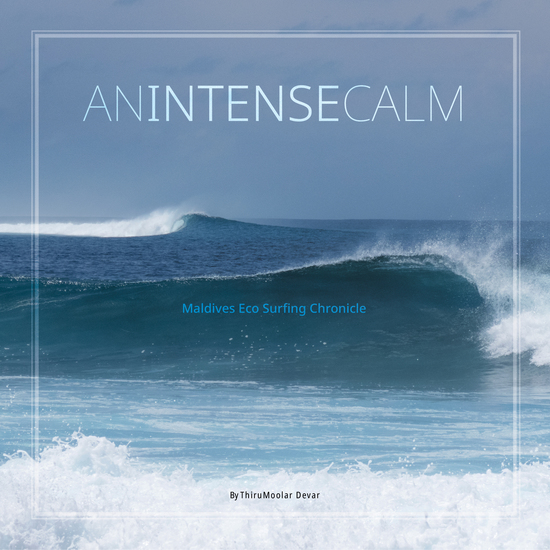 An Intense Calm - Maldives Eco Surfing Chronicle - cover