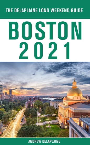 Boston - The Delaplaine 2021 Long Weekend Guide - cover