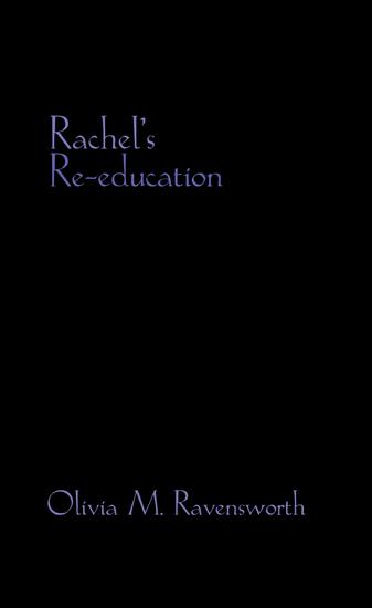 Rachel's Re-Education - cover