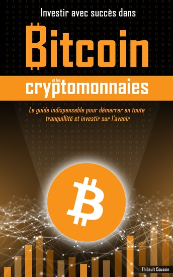 Investir avec succès dans Bitcoin et les cryptomonnaies - cover