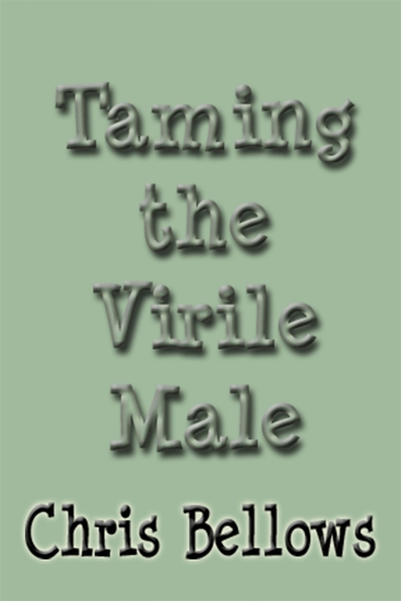 Taming the Virile Male - cover