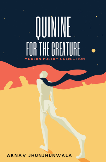 Quinine for the Creature - Modern Poetry Collection - cover