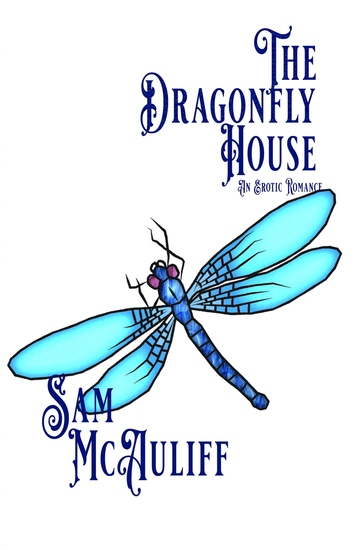 The Dragonfly House - An Erotic Romance - cover