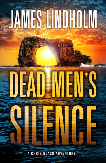 Dead Men's Silence: - A Chris Black Adventure - cover