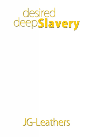 Desired Deep Slavery - cover