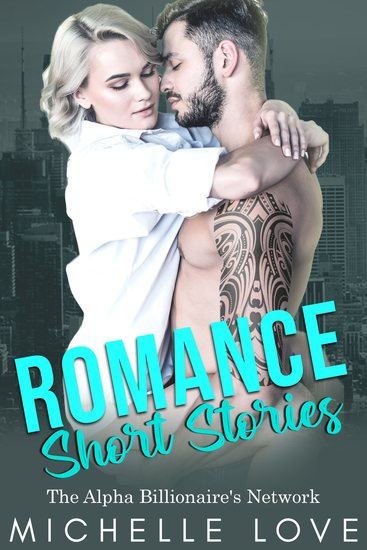 Romance Short Stories - The Alpha Billionaire's Network - cover