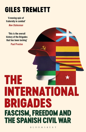 The International Brigades - Fascism Freedom and the Spanish Civil War - cover
