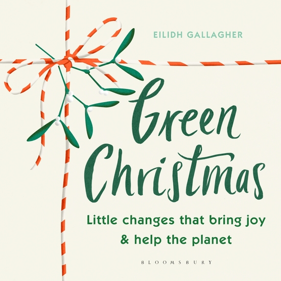 Green Christmas - Little changes that bring joy and help the planet - cover