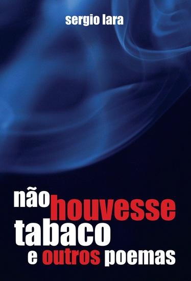 não houvesse tabaco e outros poemas - cover
