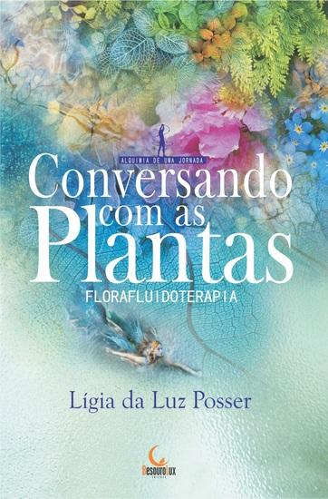 Conversando com as Plantas - Florafluidoterapia - cover