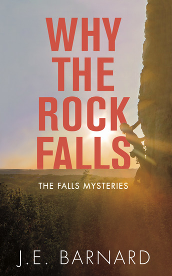 Why the Rock Falls - The Falls Mysteries - cover