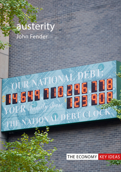 Austerity - When is it a mistake and when is it necessary? - cover