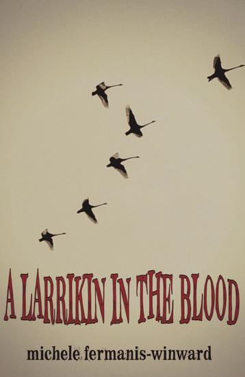 A Larrikin in the Blood - cover