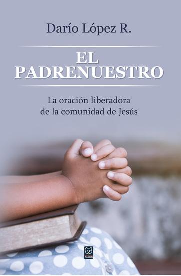 El padrenuestro - La oración liberadora de la comunidad de Jesús - cover