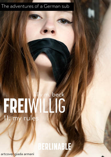 FreiWillig - Episode 11 - My Rules - cover