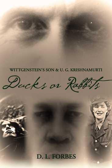 Wittgenstein's Son and U G Krishnamurti - Ducks or Rabbits - cover